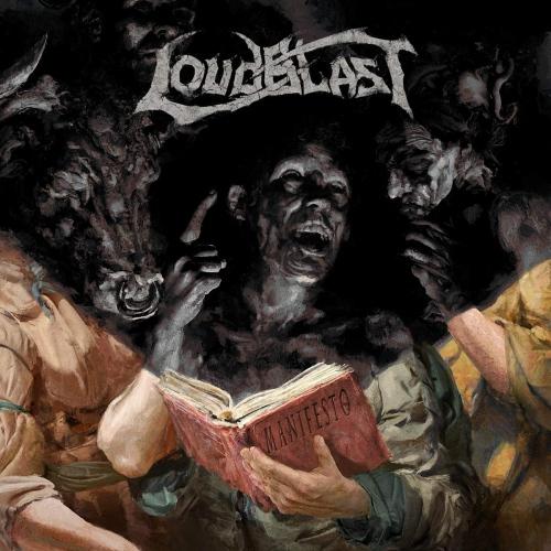 Loudblast -Manifesto