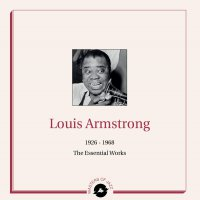 Louis Armstrong - 1926-1968: The Essential Works