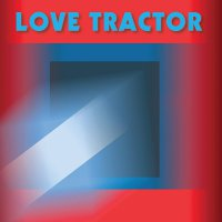 Love Tractor -Love Tractor