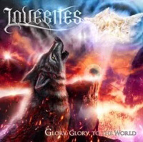 Lovebites -Glory, Glory, To The World