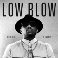 Low Blow - First Book Of Timothy