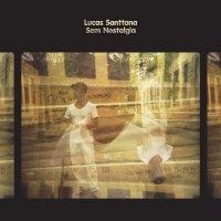Lucas Santtana -Sem Nostalgia