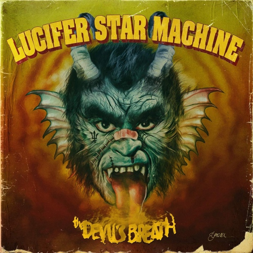 Lucifer Star Machine -Devil's Breath