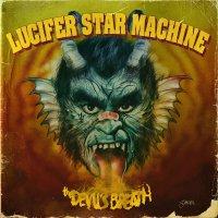 Lucifer Star Machine - Devil's Breath