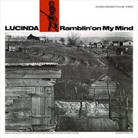 Lucinda Williams -Ramblin' On My Mind