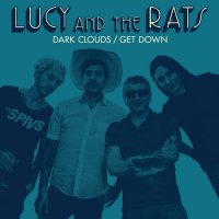 Lucy  &  Rats - Dark Clouds