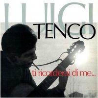 Luigi Tenco - Ti Ricorderai Di Me