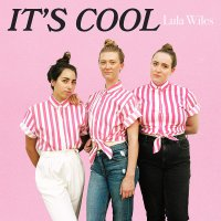 Lula Wiles - It's Cool