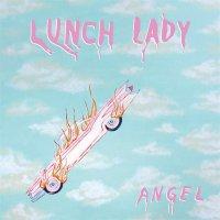 Lunch Lady - Angel