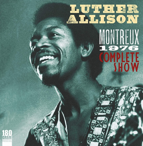 Luther Allison -Montreux 1976