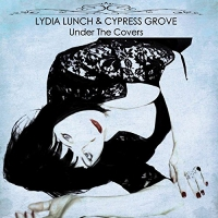 Lydia Lunch - Under The Covers