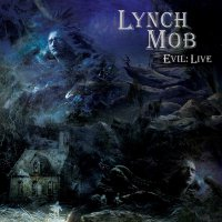 Lynch Mob - Evil: Live