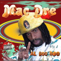 Mac Dre -Al Boo Boo