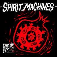 Machines Spirit - Feel Again