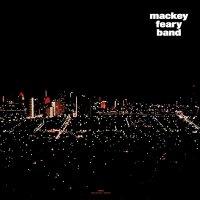 Mackey Feary Band -Mackey Feary Band