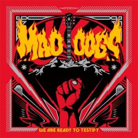 Mad Dogs -We Are Ready To Testify (Red vinyl)