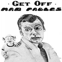 Mad Fables - Get Off