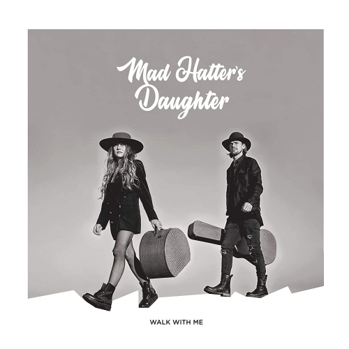 Mad Hatter S Daughter Walk With Me Upcoming Vinyl May
