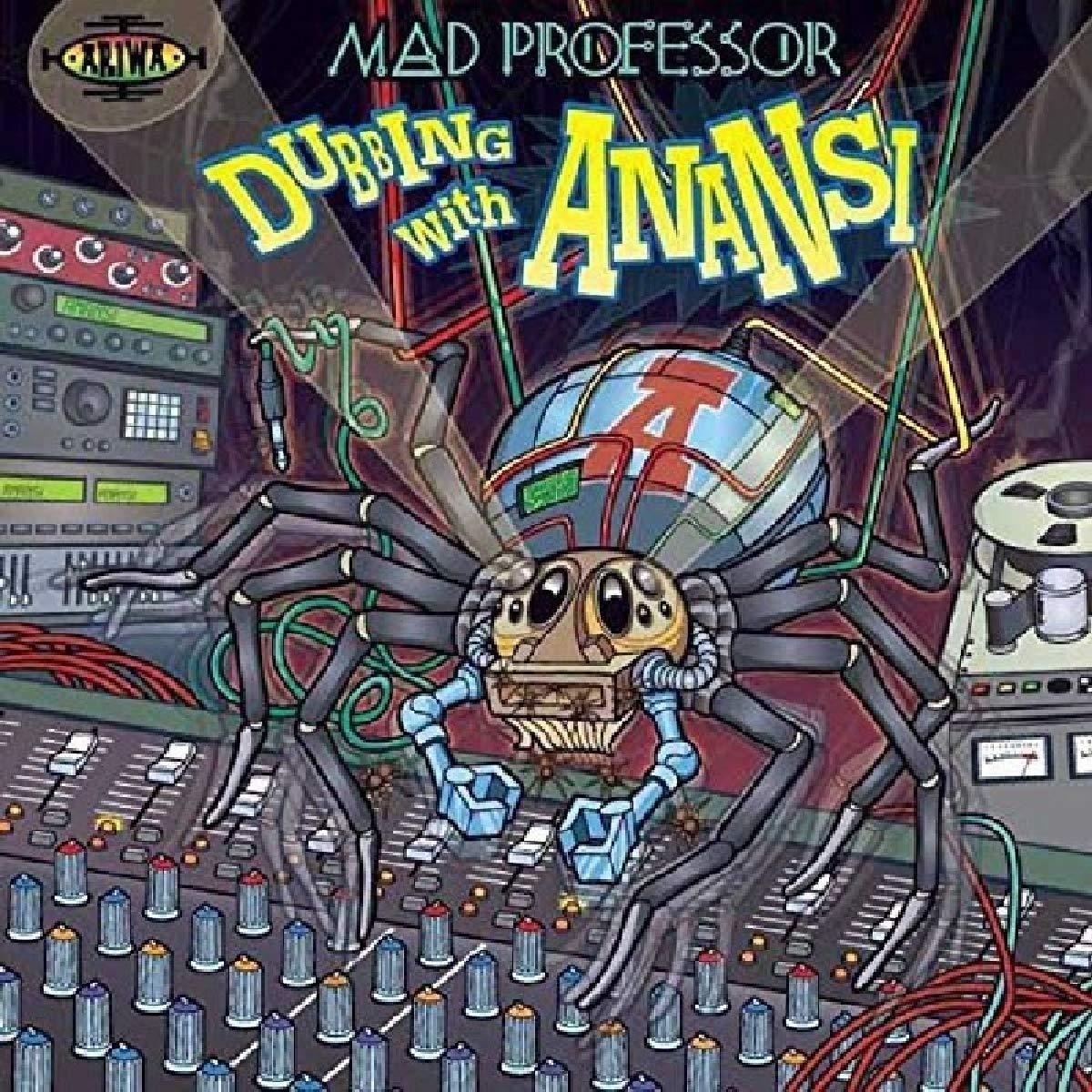 Mad Professor - Dubbing With Anansi