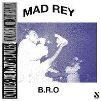 Mad Rey - B.r.o