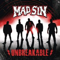 Mad Sin -Unbreakable