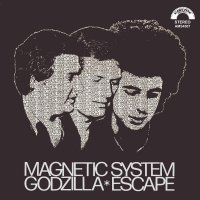 Magnetic System - Godzilla/Escape