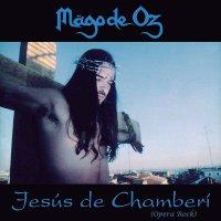 Mago De Oz -Jesus De Chamberi