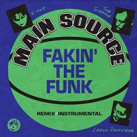 Main Source -Fakin' The Funk