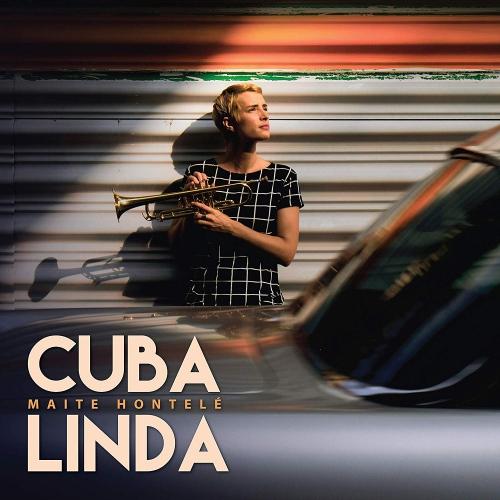 Maite Hontele -Cuba Linda