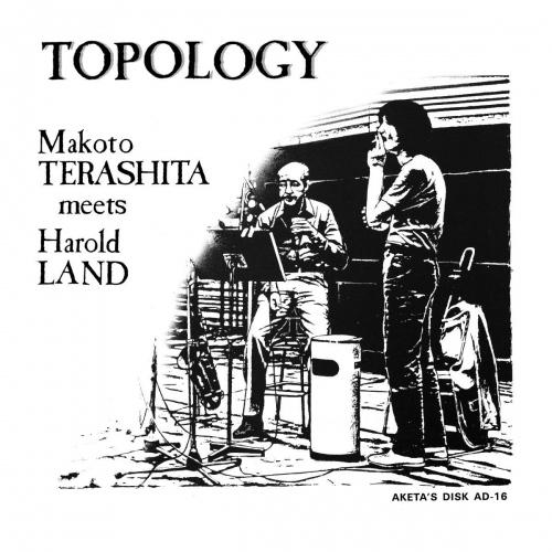 Makoto Terashita Meets Harold Land -Topology