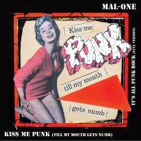 Mal-One - Kiss Me Punk