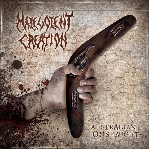 Malevolent Creation -Australian Onslaught