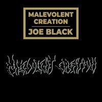 Malevolent Creation -Joe Black