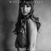 Malin Pettersen - Alonesome