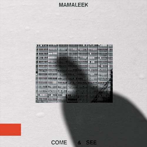 Mamaleek - Come & See