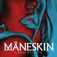 Maneskin -Il Ballo Della Vita