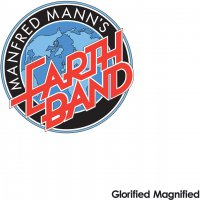 Manfred Mann's Earth Band -Glorified Magnified