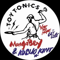 Mangabey  &  Kosmo Kint - Time No More / Get Lost