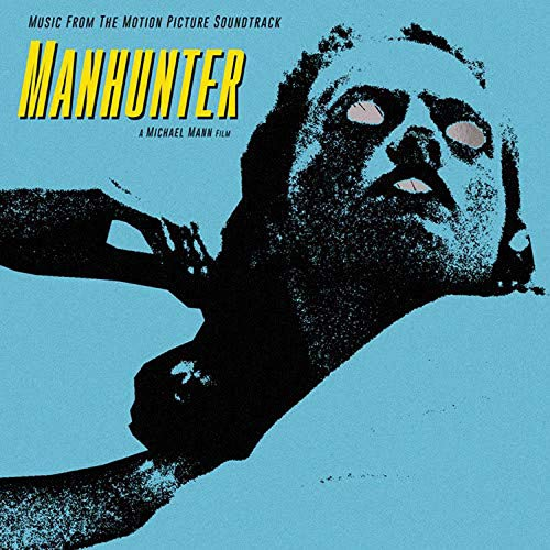 Manhunter (Original Soundtrack) - Manhunter Original Soundtrack