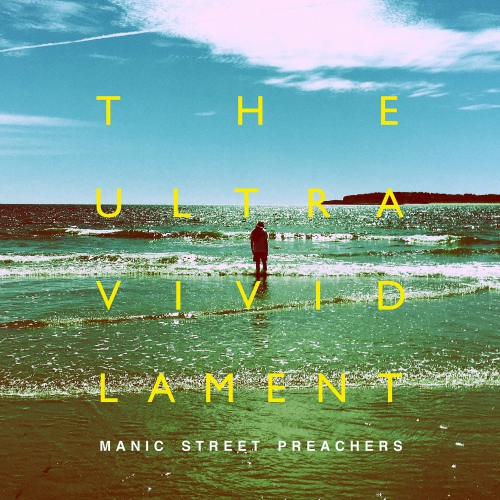 Manic Street Preachers - Ultra Vivid Lament