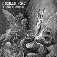 Manilla Road -Dreams Of Eschaton