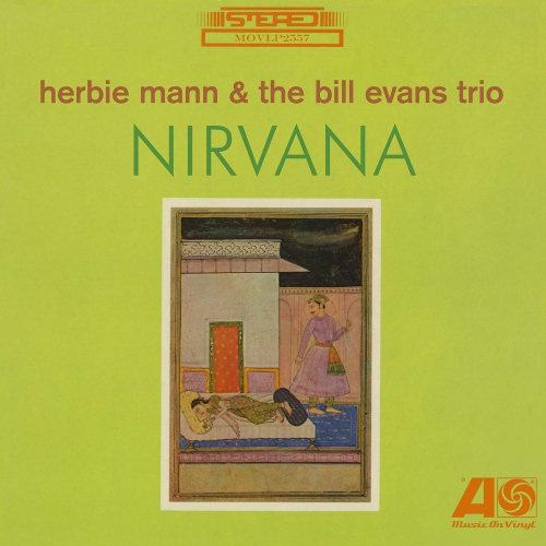 Herbie Mann / Bill Evans Trio -Nirvana
