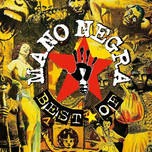 Mano Negra -Best Of Mano Negra