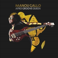 Manou Gallo - Afro Groove Queen