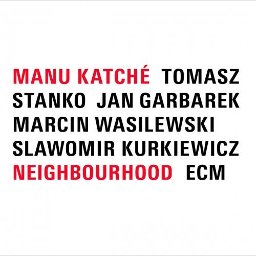 Manu Katche - Neighbourhood