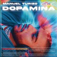 Manuel Turizo -Dopamina