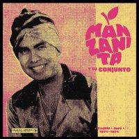 Manzanita Y Su Conjunto -Trujillo, Perú 1971 - 1974