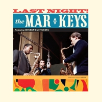 Mar-keys - Last Night + 2 Bonus Tracks