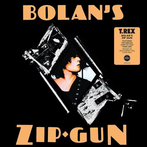 Marc Bolan & T Rex -Bolan's Zip Gun