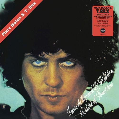 Marc Bolan & T Rex -Zinc Alloy